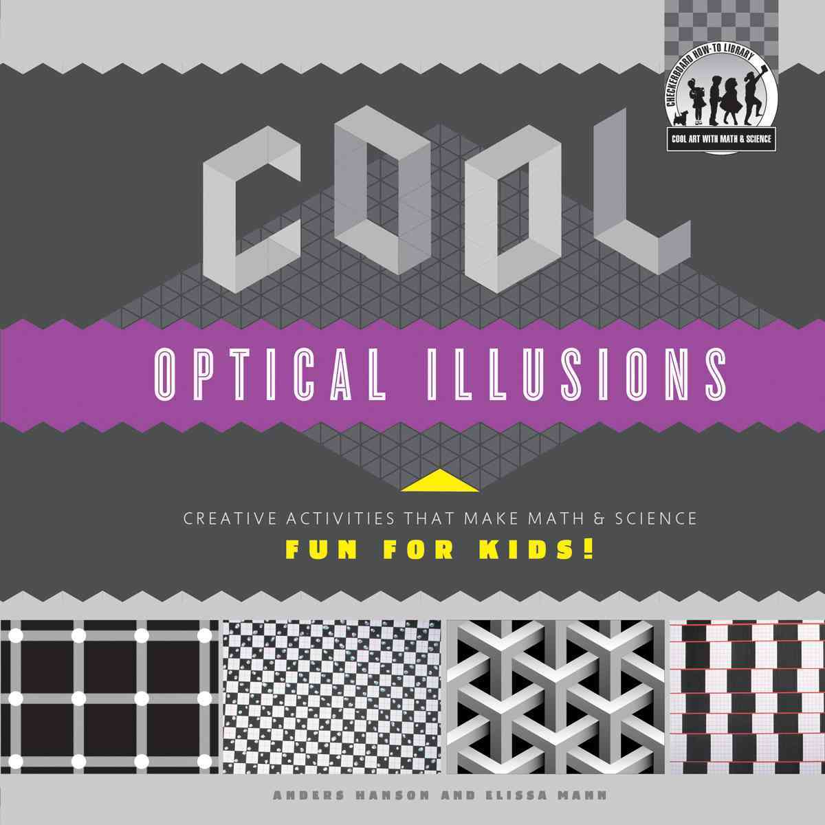Cool Optical Illusions By Hanson, Anders/ Mann, Elissa