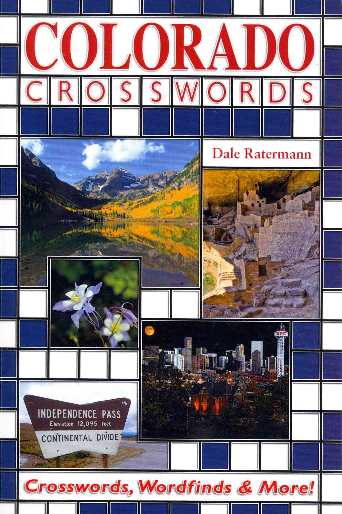 Colorado Crosswords By Ratermann, Dale